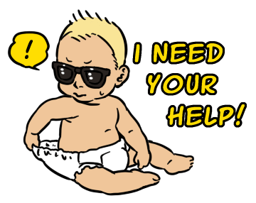 Sticker Sunglasses Baby I Need Your Help!